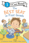 The Best Seat In First Grade - Katharine Kenah (Hardcover)