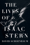 The Lives of Isaac Stern - David Schoenbaum (Hardcover)