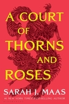 A Court of Thorns and Roses - Sarah J. Maas (Paperback)