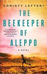 The Beekeeper Of Aleppo - Christy Lefteri (Paperback)