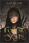 Forest Of Souls - Lori M. Lee (Hardcover)