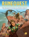 RuneQuest: Roleplaying in Glorantha - The Pegasus Plateau & Other Stories (Role Playing Game)