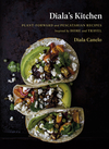 Diala's Kitchen: Plant-Forward and Pescatarian Recipes Inspired by Home and Travel - Diala Canelo (Hardcover)
