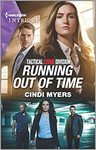 Running Out Of Time - Cindi Myers (Paperback)