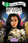 Wonder Woman 1984: Meet Wonder Woman - Alexandra West (Paperback)