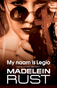 My Naam Is Legio - Madelein Rust (Paperback) - Cover