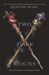 Two Dark Reigns - Kendare Blake (Paperback)