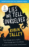 Lies We Tell Ourselves - Robin Talley (Paperback)