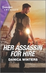 Her Assassin for Hire - Danica Winters (Paperback)