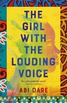 The Girl With The Louding Voice - Abi Dare (Paperback)
