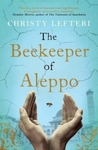 The Beekeeper Of Aleppo - Christy Lefteri (Trade Paperback)