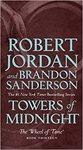 Towers Of Midnight - Robert Jordan (Paperback)