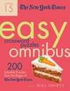 The New York Times Easy Crossword Puzzle: 200 Solvable Puzzles From The Pages Of The New York Times - Will Shortz (Paperback)