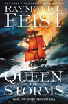Queen Of Storms - Raymond E. Feist (Hardcover)
