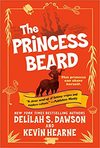 The Princess Beard - Kevin Hearne (Paperback)