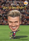 Who Is David Beckham? - Ellen Labrecque (Hardcover)