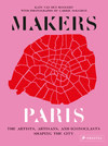 Makers Paris - Kate Van Den Boogert (Hardcover)