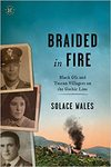 Braided In Fire - Solace Wales (Hardcover)