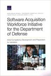 Software Acquisition Workforce Initiative For The Department Of Defense - Sean Robson (Paperback)