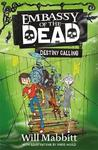 Embassy of the Dead: Destiny Calling Book 3 - Will Mabbitt (Paperback)