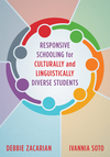 Responsive Schooling For Culturally And Linguistically Diverse Students - Debbie Zacarian (Paperback)