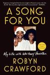 A Song for You: My Life with Whitney Houston - Robyn Crawford (Paperback)