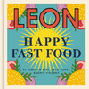 Leon Happy Fast Food - Rebecca Seal (Hardcover)