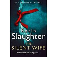 The Silent Wife - Karin Slaughter (Trade Paperback)