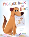 Picture Book by Dog - Michael Relth (Hardcover)
