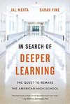 In Search Of Deeper Learning - Jal Mehta (Paperback)