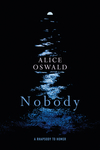 Nobody - Alice Oswald (Hardcover)