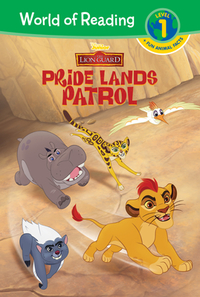 The Lion Guard: Pride Lands Patrol - Disney Book Group (Hardcover) - Cover