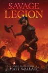 Savage Legion - Matt Wallace (Hardcover)