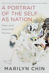 A Portrait of the Self as Nation: New and Selected Poems - Marilyn Chin (Paperback)