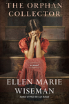 The Orphan Collector - Ellen Marie Wiseman (Paperback)