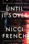 Until It's Over - Nicci French (Paperback)