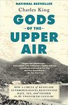 Gods Of The Upper Air - Charles King (Paperback)