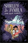 Shirley And Jamila Save Their Summer - Gillian Goerz (Hardcover)