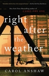 Right After The Weather - Carol Anshaw (Paperback)