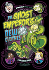 The Ghost Emperor's New Clothes: A Graphic Novel - Benjamin Harper (Hardcover)