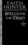 Spells for the Dead - Faith Hunter (Paperback)
