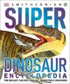 Super Dinosaur Encyclopedia - DK (Hardcover)