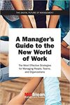 A Manager's Guide To The New World Of Work - Mit Sloan Management Review (Paperback)