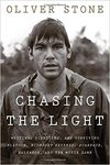 Chasing the Light - Oliver Stone (Hardcover)