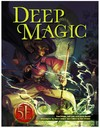 5E - Deep Magic (Role Playing Game)