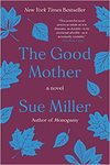 The Good Mother - Sue Miller (Paperback)