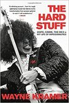 The Hard Stuff - Wayne Kramer (Paperback)