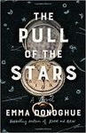 The Pull Of The Stars - Emma Donoghue (Hardcover)