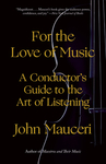 For The Love Of Music - John Mauceri (Paperback)