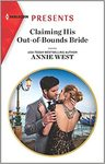 Claiming His Out-Of-Bounds Bride - Annie West (Paperback)